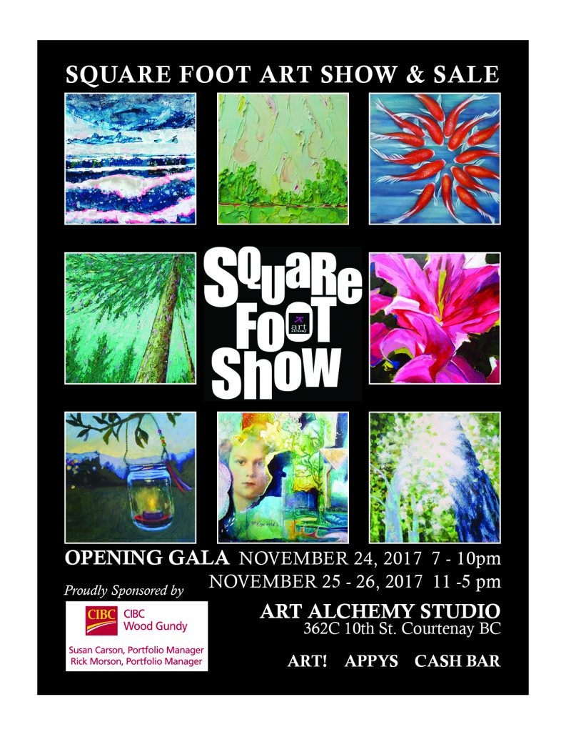 Square Foot Show at Art alchemy Studio Courtenay BC November 24, 2017